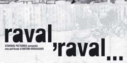 cartell del llargmetratge Raval, Raval...